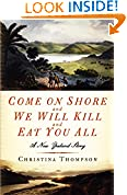 #4: Come On Shore and We Will Kill and Eat You All: A New Zealand Story