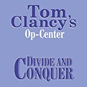 Divide and Conquer: Tom Clancy's Op-Center #7 | Tom Clancy, Steve Pieczenik, Jeff Rovin