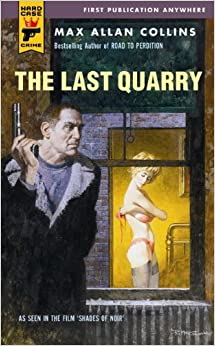 The Last Quarry (Hard Case Crime)