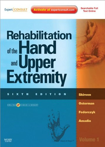 Rehabilitation of the Hand and Upper Extremity, 2-Volume Set: Expert Consult Pdf