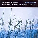 The Classical Jazz Quartet Play Tchaikovsky