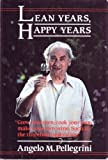 img - for Lean years, happy years book / textbook / text book