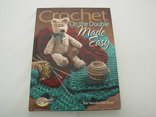 Crochet on the Double Made Easy (CROCHET ON THE DOUBLE, Made - Shop Crochet Needlecraft