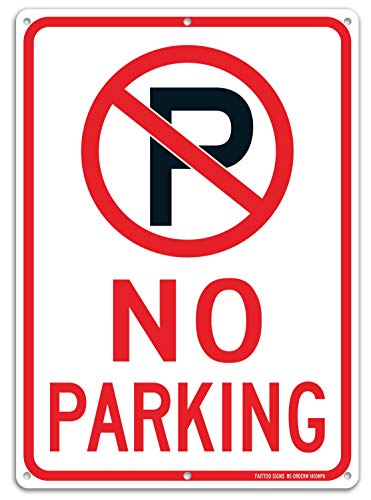 - No Parking Sign with Symbol Sign, 14 x 10 Inches Reflective .40 Rust Free Aluminum, UV Protected, Weather Resistant, Waterproof, Durable Ink,Easy to Mount