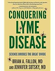 Conquering Lyme Disease: Science Bridges the Great Divide
