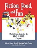 Fiction, Food, and Fun, Kathryn Closter and Karen L. Sipes, 1563085194