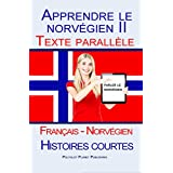 Apprendre le norvégien II: Texte parallèle (Français - Norvégien) Histoires courtes (French Edition)