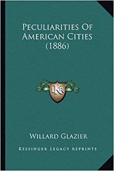 Book Peculiarities Of American Cities (1886)