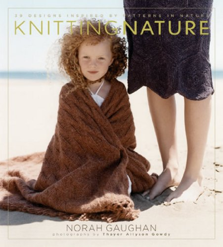 Knitting Nature: 39 Designs Inspired by Patterns in - Brands Guys Designer Best For