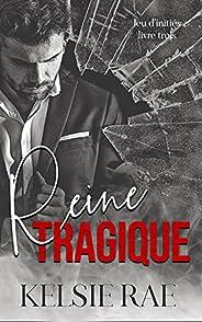 Reine tragique (Jeu d'initiés t. 3) (French Edit