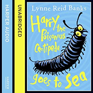 Harry the Poisonous Centipede Goes to Sea Audiobook