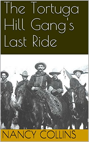 book cover of The Tortuga Hill Gang\'s Last Ride