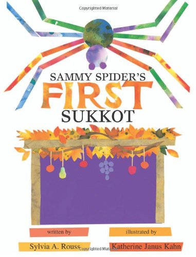 Sammy Spider's First Sukkot (Sukkot & Simchat Torah)