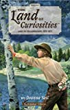 The Land of Curiosities (Book 2), Deanna Neil, 0979880017
