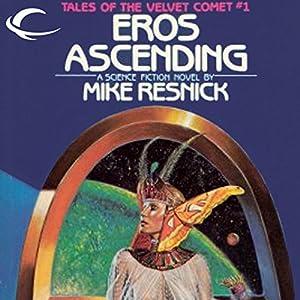 Eros Ascending Audiobook