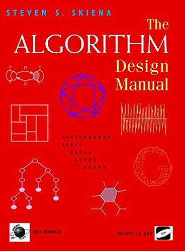 The Algorithm Design Manual (The Algorithm Design Manual By Steven Skiena)