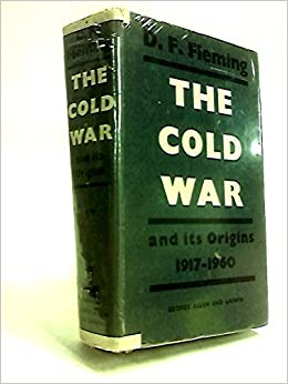 Book Cover Returns To Its Origins In >> The Cold War And Its Origins 1917 1960 2 Volumes Denna Frank