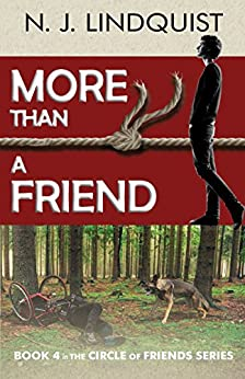 More Than a Friend (Circle of Friends Book 4) by [Lindquist, N. J.]