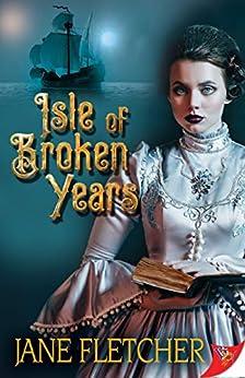 Isle of Broken Years by [Fletcher, Jane]