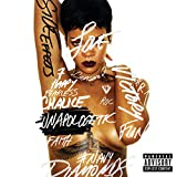 Unapologetic (Deluxe Edition) [Explicit]