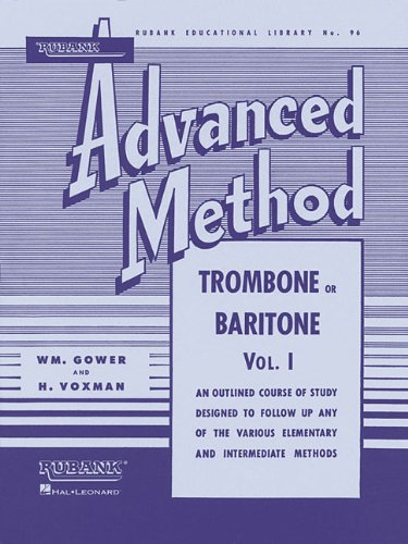 Rubank Advanced Method - Trombone or Baritone, Vol. 1 (Rubank Educational Library)