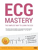 Kyпить ECG Mastery: The Simplest Way to Learn the ECG на Amazon.com