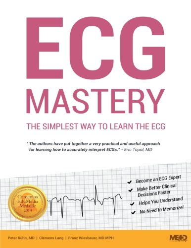 ECG Mastery: The Simplest Way to Learn the ECG