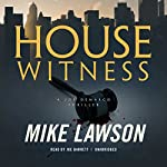 House Witness: A Joe DeMarco Thriller, Book 12 | Mike Lawson