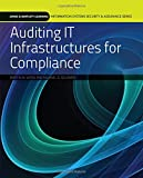 Auditing IT Infrastructures for Compliance 1st Edition