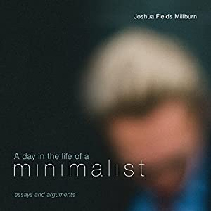 A Day in the Life of a Minimalist Audiobook
