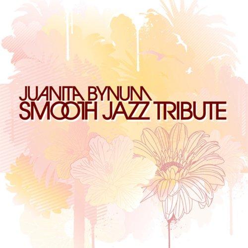 Juanita Bynum Smooth Jazz Tribute