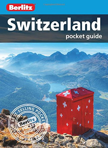 Berlitz: Switzerland Pocket Guide (Berlitz Pocket Guides) (Berlitz Guides)
