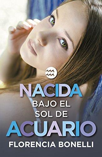 Nacida bajo el sol de Acuario (Serie Nacidas 2) (Spanish Edition) by