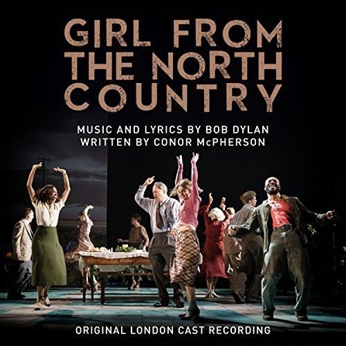 Girl From The North Country (Original London Cast Recording) Country Cast