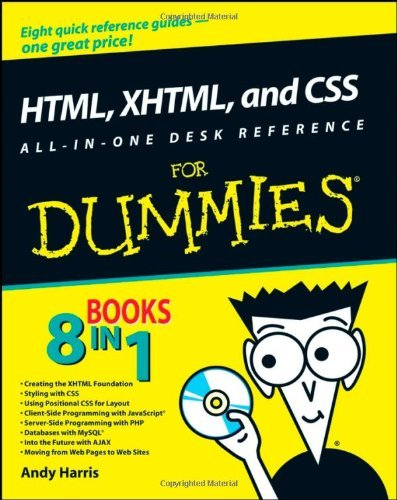 HTML, XHTML, and CSS All-in-One Desk Reference For Dummies by Andy Harris (2008-05-05)