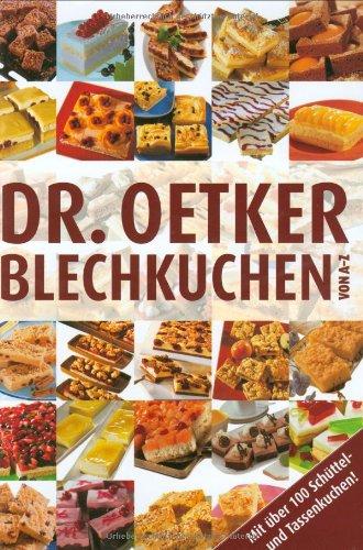 Dr. Oetker Blechkuchen von A - Z