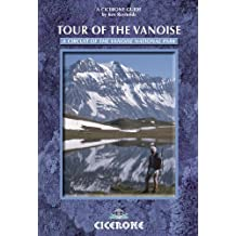 Tour of the Vanoise: A trekking circuit of the Vanoise National Park (Cicerone Guide)