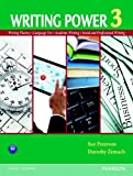 Writing Power Vol. 3 : Writing Fluency - Language Use - Academic Writing - Social and Professional Writing, Blanchard, Karen Lourie and Peterson, Sue, 013231486X