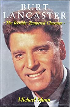 Book Burt Lancaster: The Terrible-tempered Charmer