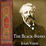 The Black-Indies | Jules Verne
