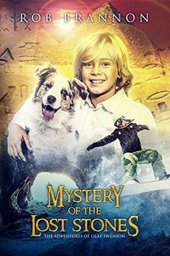 Mystery of the Lost Stones: The Adventures of Olaf Swenson by [Brannon, Rob]