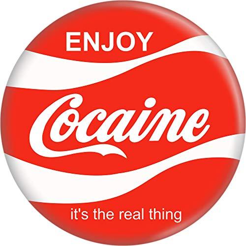 """Enjoy Cocaine - Coke Logo Parody - 1"""" Round Button"""