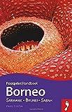 Borneo: Sarawak - Brunei - Sabah (Footprint Handbook)