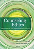 Counseling Ethics: Philosophical and Professional Foundations (2012-10-23)