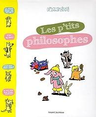 Les p'tits philosophes, tome 1 par Sophie Furlaud
