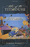 Tales of the Titmouse, Pamela Barrett, 1432748343