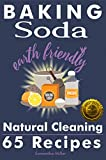 Baking Soda 65 Natural Remedies for Cleaning: Safe, Non-Toxic and Frugal