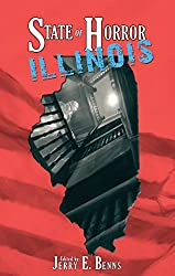State of Horror: Illinois (State of Horror Series)