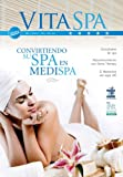 img - for Convirtiendo su Spa en MediSpa -1 (Revista Vita Spa & Est tica) (Spanish Edition) book / textbook / text book