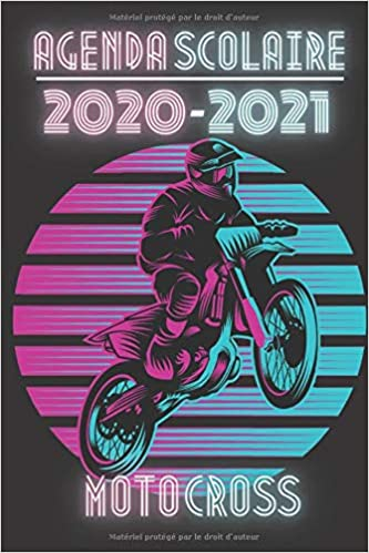 AGENDA SCOLAIRE 2020 2021 MOTOCROSS: Vintage Freestyle Course